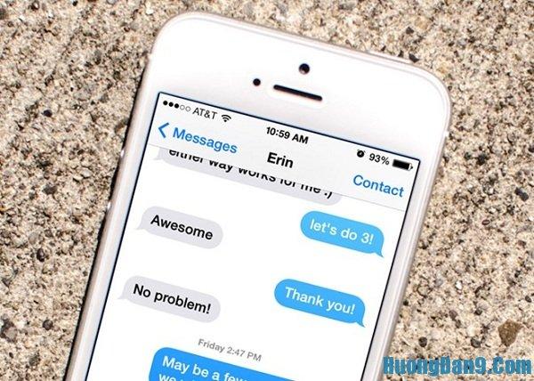Hướng dẫn cách lấy lại tin nhắn gửi nhầm trên Iphone 6 cực đơn giản, nhanh chóng