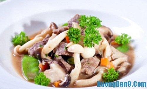 Hướng dẫn cách làm thịt bò xào nấm thơm ngon bổ dưỡng