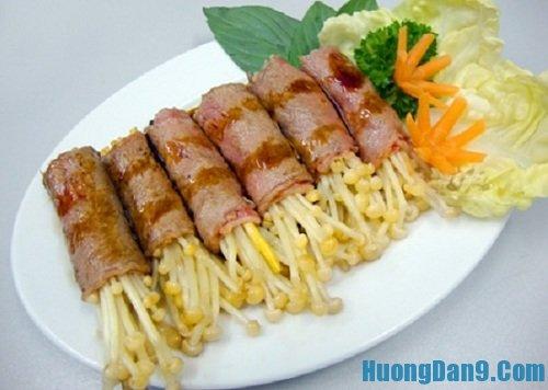 Hướng dẫn cách làm thịt bò cuộn nấm kim châm cực ngon