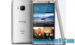 Hướng dẫn khắc phục một số lỗi thường gặp trên HTC One M9 chi tiết