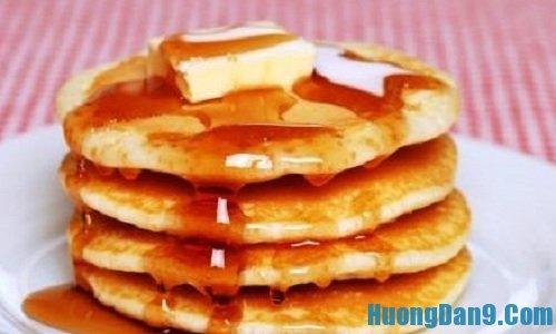 Hướng dẫn cách làm bánh pancake thơm ngon tại nhà
