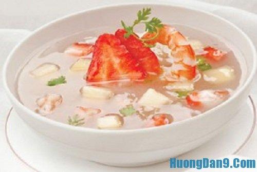 Hướng dẫn cách làm súp trái cây ngon mát