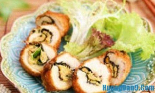 Hướng dẫn cách làm gà cuộn rong biển chiên xù thơm ngon