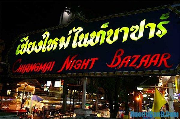 Du lịch Chiang Mai nên ở đâu: Khu Night Bazaar Chiang Mai